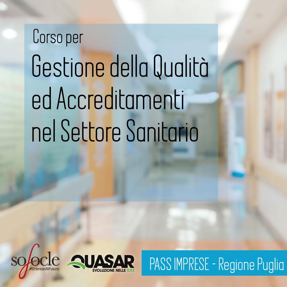 Gestione della Qualità ed Accreditamenti nel Settore Sanitario